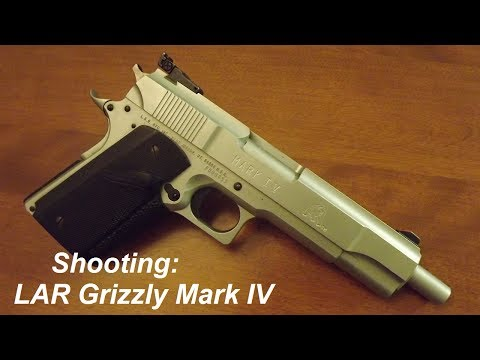 Shooting: LAR Grizzly Mark IV