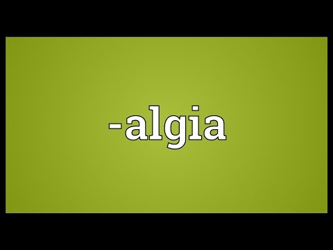 -algia Meaning