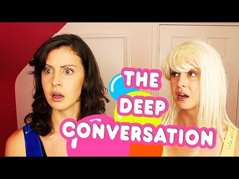 The Deep Conversation