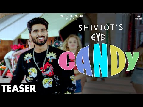 Eye Candy (Teaser) Shivjot feat Rashalika | Releasing on 22nd May | White Hill Music
