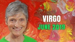 Virgo June 2019 Astrology Horoscope Forecast
