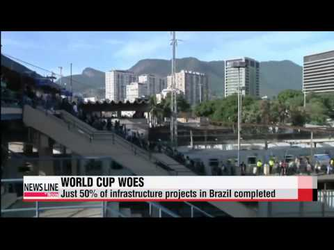 Only half of infrastructure for Brazil World Cup completed