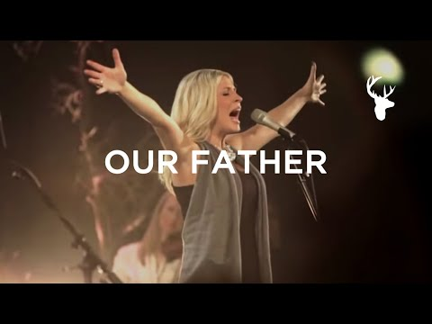 Bethel Live- Our Father ft. Jenn Johnson