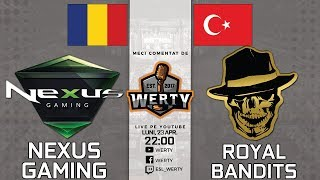 (RO CS:GO) NEXUS GAMING (RO) vs. ROYAL BANDITS (TUR) - SEMIF. CEVO LBRACKET $15K