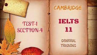 Cambridge  IELTS  11 Test 1 Section 4