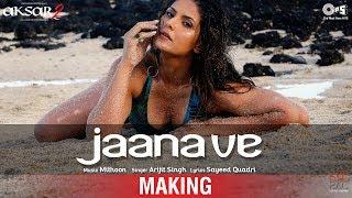Jaana Ve Song Making Aksar 2 Behind the Scene | Zareen Khan, Gautam Rode, Abhinav Shukla