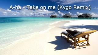 download lagu A-ha - Take On Me Kygo Remix  Free gratis