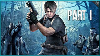 Resident Evil 4 Playthrough Part 1 - BLIND PLAYTHROUGH | PS4 Pro Gameplay
