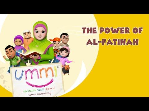 """UMMI.. more stories please!"" Season 1 - English - THE POWER OF AL-FATIHAH"