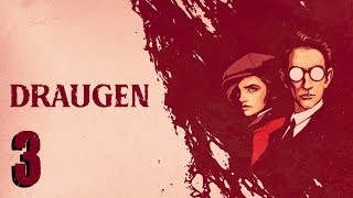 Draugen #3   Playthrough (NO Commentary)