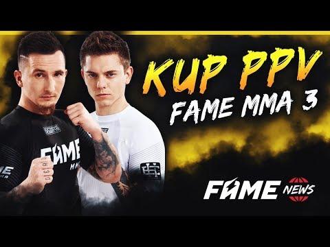 WSZYSTKIE INFORMACJE o PPV FAME MMA 3! *wygraj PPV*