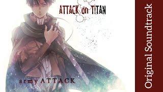 Attack on Titan: Original Soundtrack I - army ATTACK   High Quality   Hiroyuki Sawano