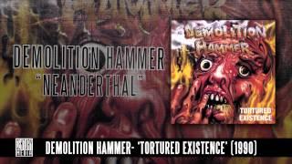 Watch Demolition Hammer Neanderthal video