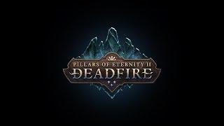 Pillars of Eternity II: Deadfire Campaign Launch Trailer