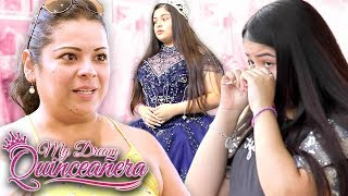 I'm Done with This! | My Dream Quinceañera - Yahritzi EP 2