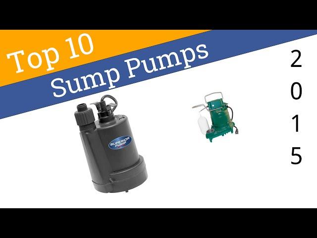 10 Best Sump Pumps 2015
