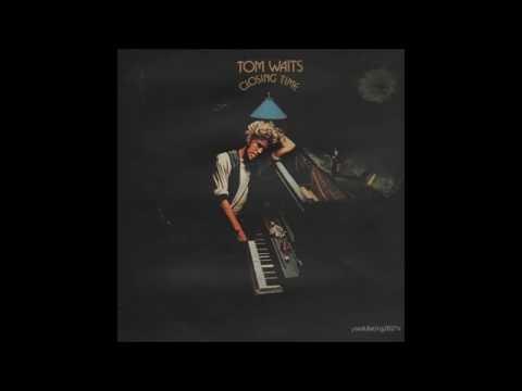 Closing Time by Tom Waits ~ full album ᴴᴰ
