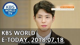 KBS WORLD e-TODAY [ENG/2018.07.18]