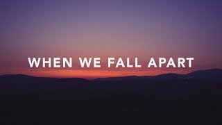 Ryan Stevenson - When We Fall Apart (Lyrics)