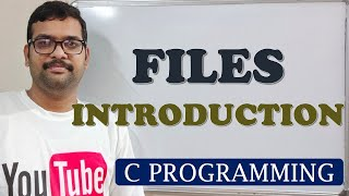 C PROGRAMMING - INTRODUCTION TO FILES