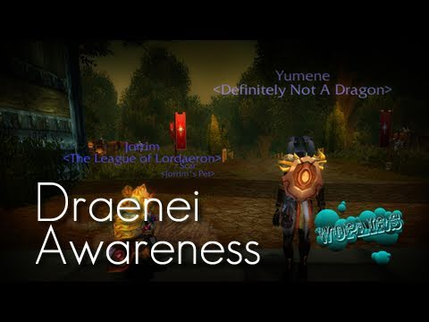 WoPairs Randoms - Draenei Awareness