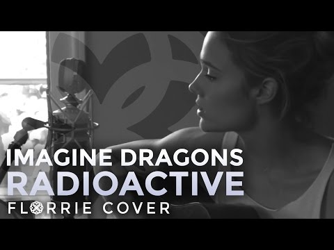 Imagine Dragons - Radioactive (Florrie Cover)