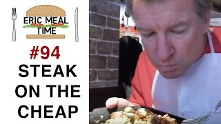 Japanese Steak on the Cheap - Eric Meal Time #94