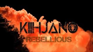Kiihjano - Move Your Body ft. Rebellious