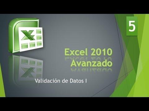 Excel Avanzado 2010  Bases de Datos 5 Validación Datos I