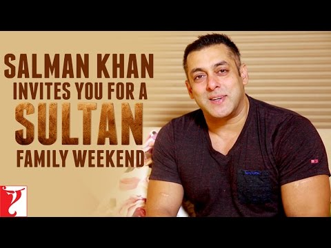 Salman Khan Invites You For A Sultan Family Weekend
