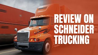 Review on Schneider Trucking