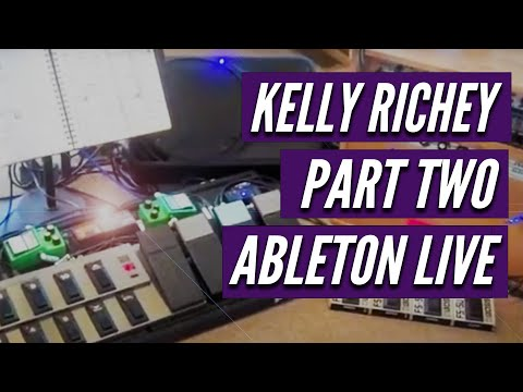 Kelly Richey Video - Ableton LIVE in Studio Part 2