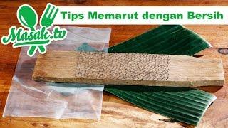 Tips Memarut Agar Tetap Bersih | Kiat #061