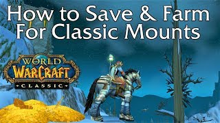 How to Save and Farm for Classic WoW Mounts