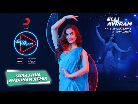 Suraj Hua Maddham - Remix | Elli AvrRam | Shah Rukh Khan | Kajol | The Dance Project