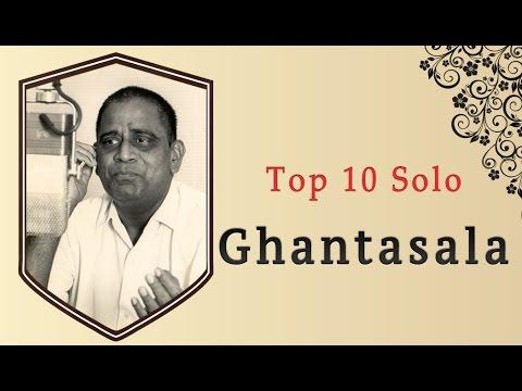 Top 10 Solo Hits Of Ghantasala | Telugu Movie Audio Jukebox video