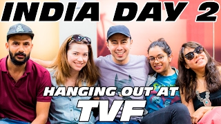 VLOG X: India Day 2 - HANGING OUT AT TVF!!!