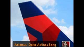 Adiemus: Delta Airlines Boarding Song