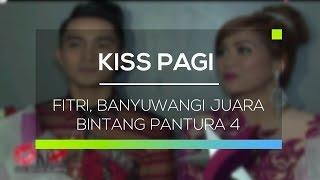 download lagu Fitri, Banyuwangi Juara Bintang Pantura 4 - Kiss Pagi gratis