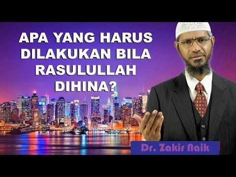 Bagaimana Bila Ada Yang Menghina Nabi Muhammad? | Dr. Zakir Naik