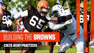 Building the Browns 2019: Colts Joint Practices (Ep. 10)