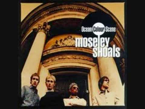 Ocean Colour Scene - Moseley Shoals (1996) - Part 1
