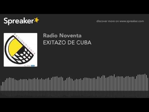 EXITAZO DE CUBA