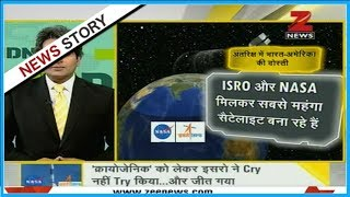 DNA: NASA, ISRO join hands to build Earth-imaging satellite 'NISAR'
