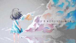 【CYTUS】It's A Wonderful World. -Full Ver.-【HAMO】