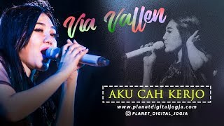 AKU CAH KERJO _ PENDHOZA cover by VIA VALLEN PERFORM AT SERIBU BATU MANGUNAN