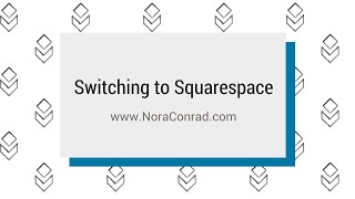 Switching to Squarespace