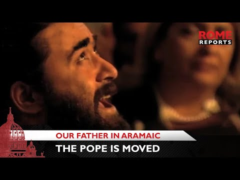 Musical Aramaic rendition of the Our Father that moved the pope in Georgia