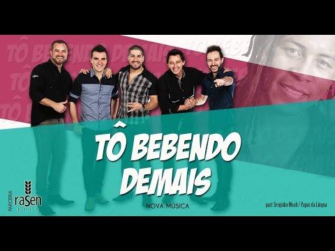 Tchê Chaleira - TÔ BEBENDO DEMAIS(Part. Serginho Moah)
