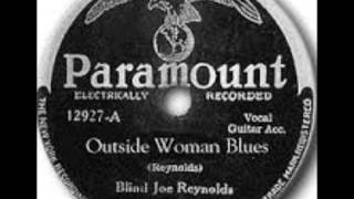 Watch Blind Joe Reynolds Outside Woman Blues video